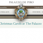 Christmas Carols at The Palazzo de Piro throughout December