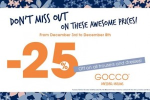 25% off at GOCCO on all dresses and trousers till Monday 8 December 2014