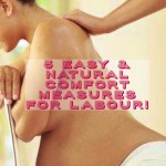 5 ways to ease the discomfort of labour